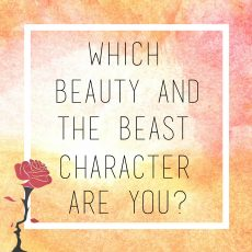 Which Beauty and the Beast Character Are You? ~ Beauty and the Beast Review