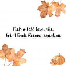 Pick a Fall Favourite, Get a 2017 YA Autumn Release Recommendation.